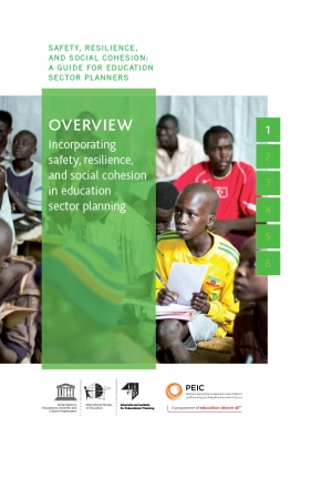 Overview: Incorporating safety, resilience and social cohesion in education sector planning